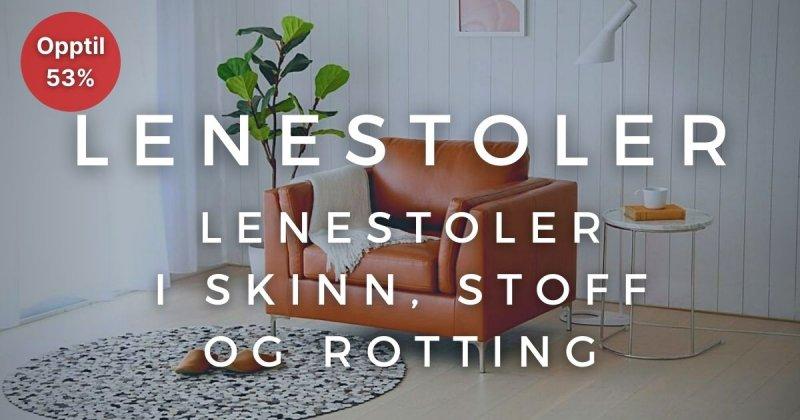 Lenestoler - Opptil 53%